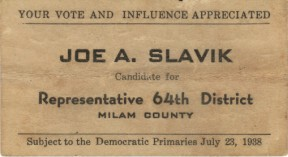 Joe A. Slavik - Candidate for Representative 64th District - 1938
