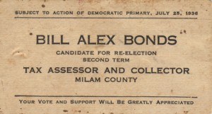 Bill Alex Bonds - candidate for Milam County Texas Tax Assessor Collector - 1936