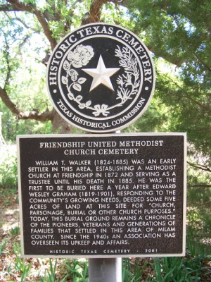Friendship Methodist Church Cemetery HIstorical Marker, Friendship, Milam, TX
