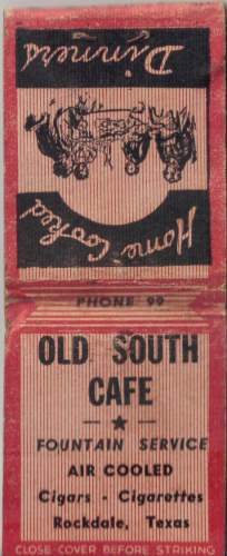 Old South Cafe - Rockdale, TX - matchbook